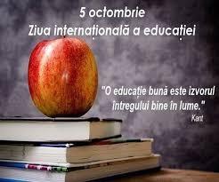 Pe 5 Octombrie, Ziua Internationala a Educatiei, este zi libera pentru elevi si profesori