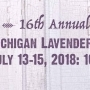 Festivalul Lavandei din Michigan (The Michigan Lavender Festival), in perioada 13-15 iulie 2018